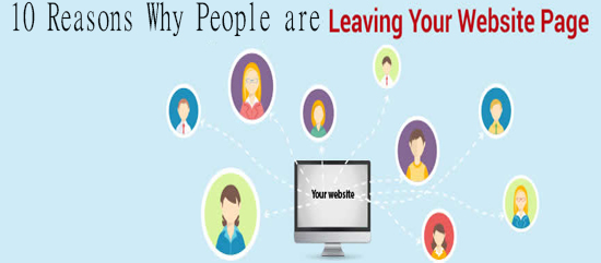 10 Reasons Why People are Leaving your Website page