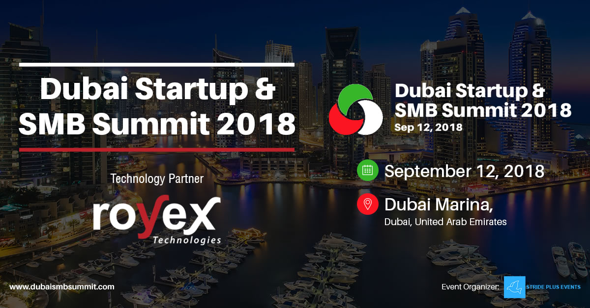Royex is the Technology Partner of Dubai Startup and SMB summit 2018
