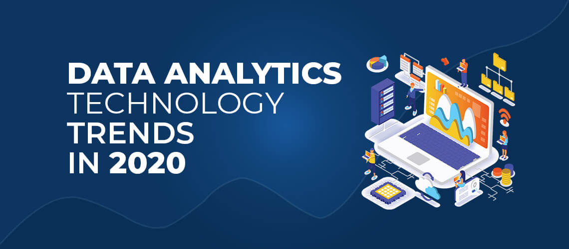 Data Analytics Technology Trends in 2020