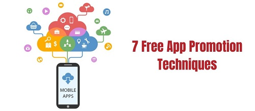 7 Free and Innovative App Promotion Techniques