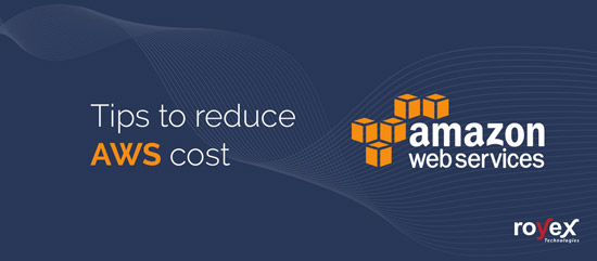 Tips to Reduce AWS Cost