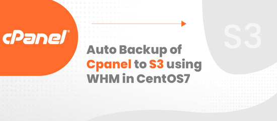 Auto Backup of Cpanel to S3 using WHM in CentOS7
