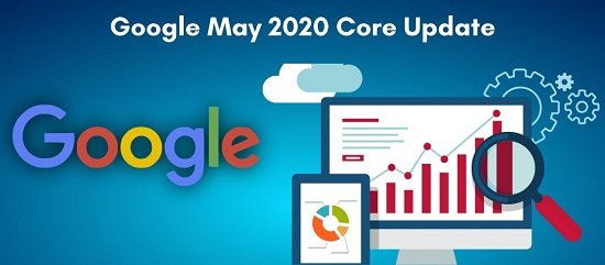 Google May 2020 Core Update - How To Stay On Top Of Rankings