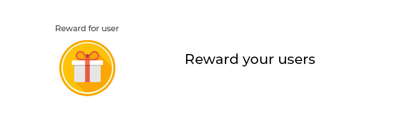 Reward your users
