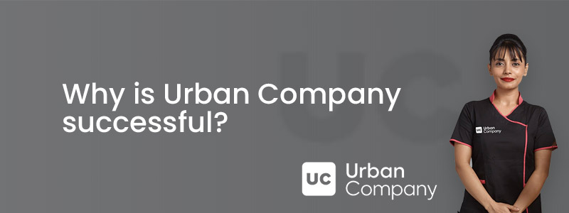 Why is Urban Company successful