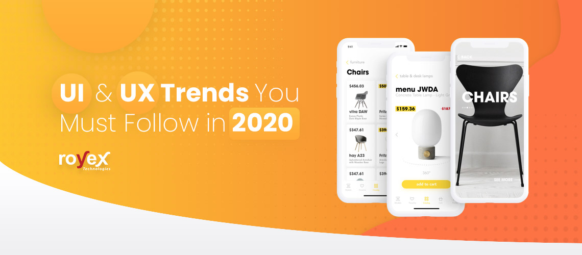 UI and UX Trends You Must Follow in 2020