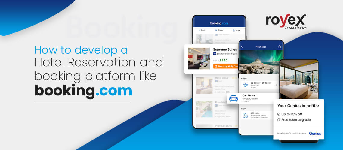 How to Develop a Hotel Reservation and Booking Platform Like Booking.com