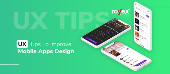 UX Tips To Improve Mobile Apps Design