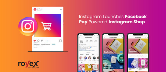 Instagram Launches Facebook Pay Powered Instagram Shop