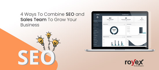 4 Ways To Combine SEO and Sales Team To Grow Your Business