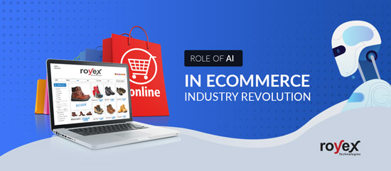 Role of AI in Ecommerce Industry Revolution