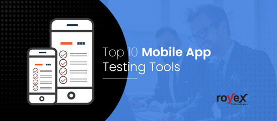 Top 10 Mobile App Testing Tools