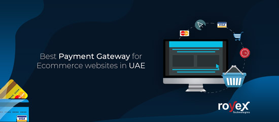 Top Payment Gateway for Ecommerce websites in UAE