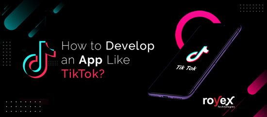 How to Develop an App Like TikTok?