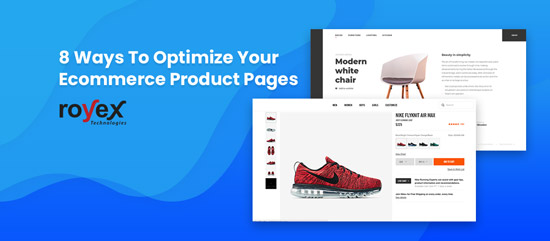 8 Ways To Optimize Your Ecommerce Product Pages