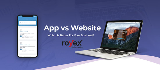 App vs Website: Which Is Better For Your Business?