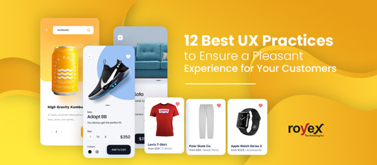 12 Best UX Practices to Ensure a Pleasant Experience for Your Customers