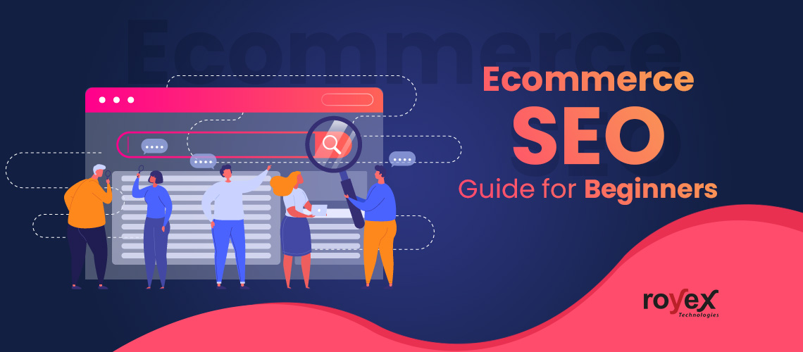Ecommerce SEO Guide for Beginners