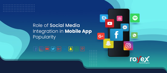 Role of Social Media Integration in Mobile App Popularity