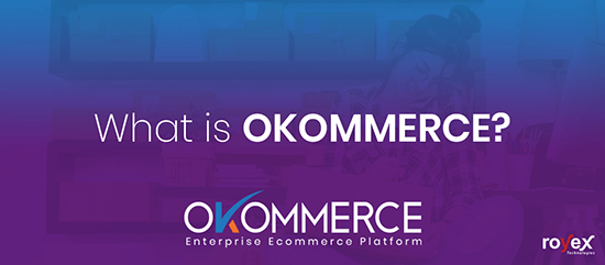What Is OKOMMERCE And What Are Its Key Features