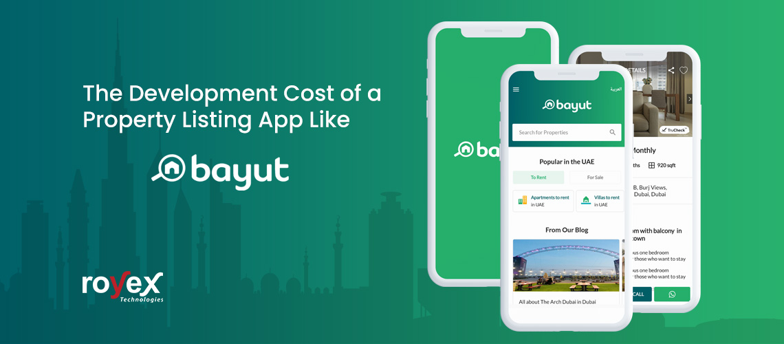 The Development Cost of a Property Listing App Like Bayut