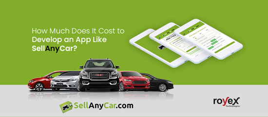 How Much Does It Cost To Develop a Car-selling App Like SellAnyCar