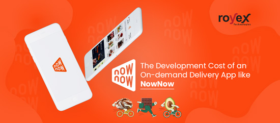 The Development Cost of an On-demand Delivery App like NowNow