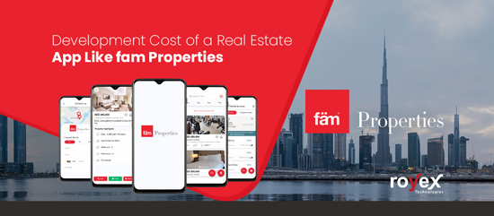 Development Cost of a Real Estate App Like fam Properties