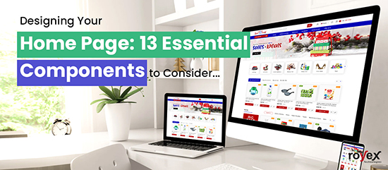 Designing Your Home Page: 13 Essential Components to Consider