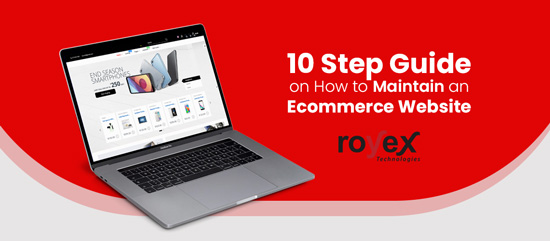 10 Step Guide on How to Maintain an Ecommerce Website